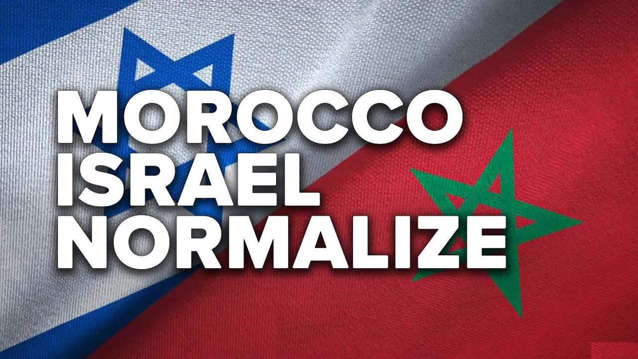 Morocco Becomes Latest Arab Country To Normalize Ties With Israel